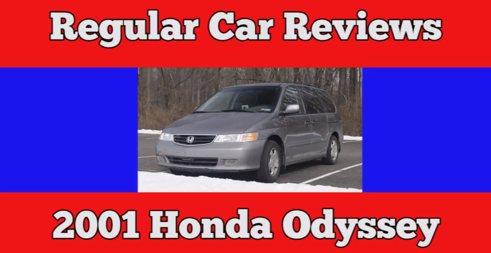 Superb 2001 Honda Odyssey: The Regular Car Reviews Take