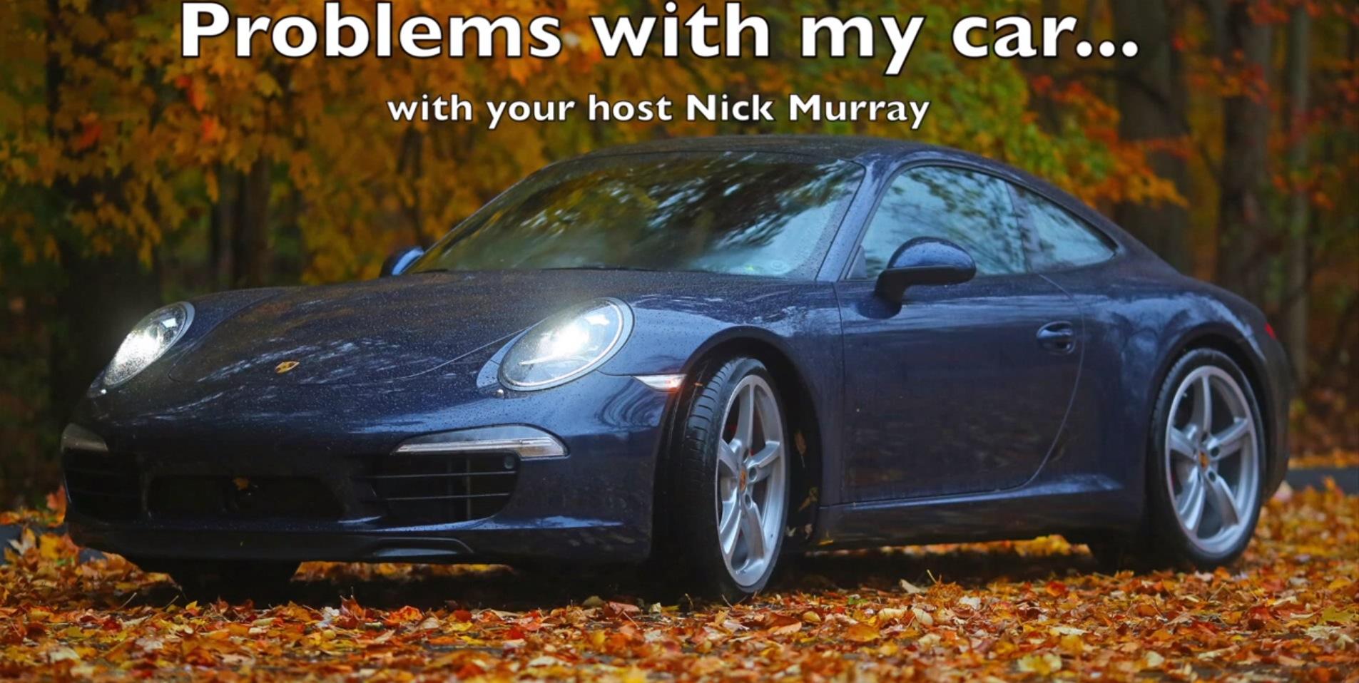 Major Problems Porsche