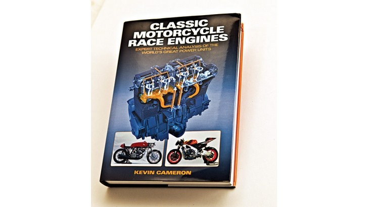 Kevin Cameron's Classic Motorcycle Race Engines