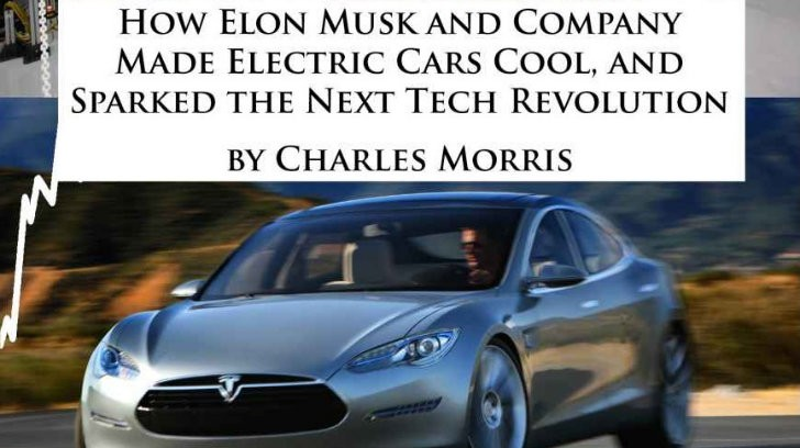 New Book Tells The Story Of Tesla Motors And How Elon Musk