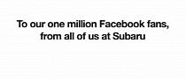 Subaru Gets 1 Million Facebook Fans, Says Thanks for the Love [Video]