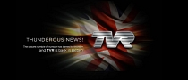 """Thunderous News!"" TVR Is Back!"