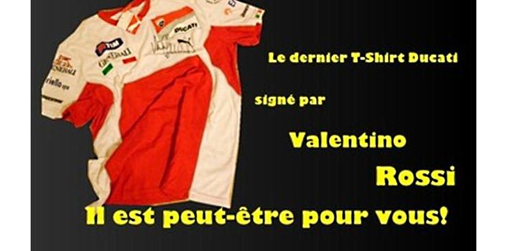 Win the Very Last Ducati T-shirt Signed by Valentino Rossi