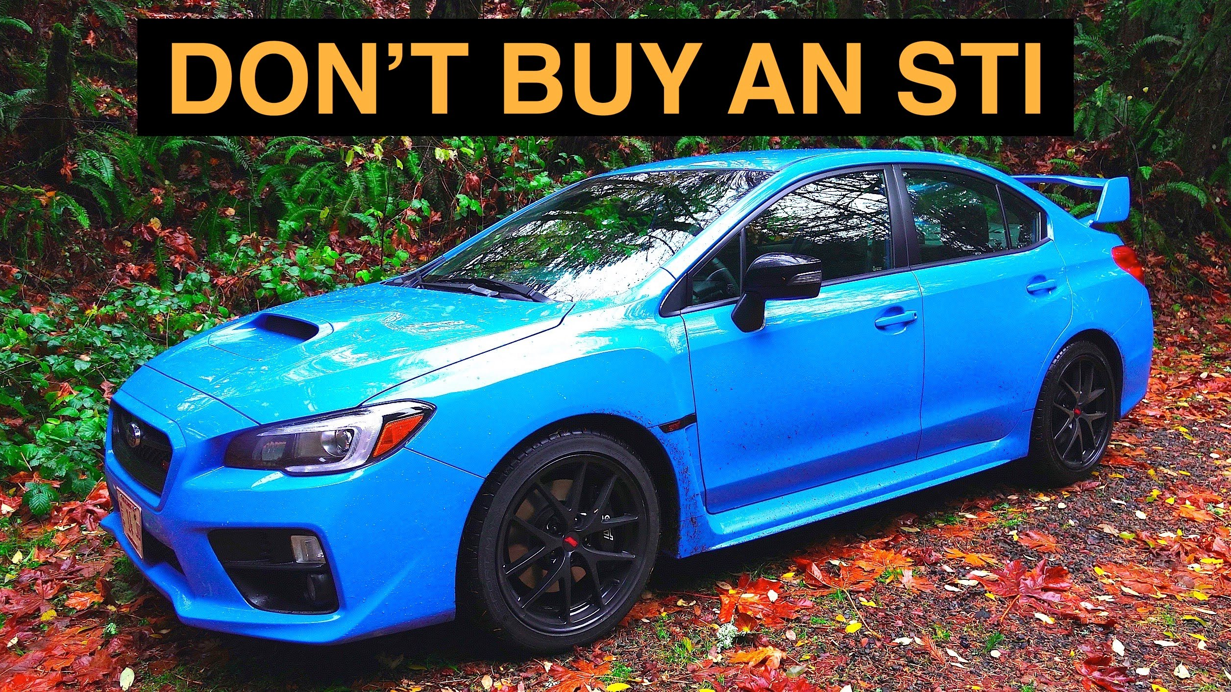 ... Gives 7 Reasons Not to Buy a 2016 Subaru WRX STI; We Don't Buy It